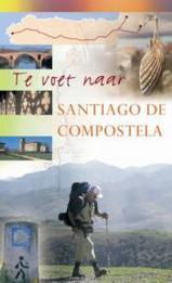 Wandelgids Te voet naar Santiago de Compostella   Elmar