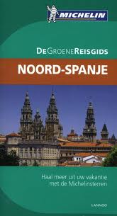 Reisgids Noord Spanje   Michelin Groene Gids