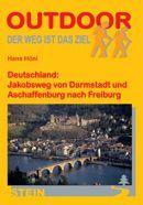 Wandelgids Jakobsweg von Darmstadt und Aschaffenburg nach Freiburg (Band 155)