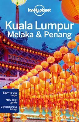 Reisgids Lonely Planet Kuala Lumpur, Melaka en Penang (Maleisië)   Lonely Planet