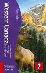 Reisgids Western Canada - West Canada   Footprint 9781907263255