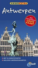 Reisgids Antwerpen   ANWB Extra