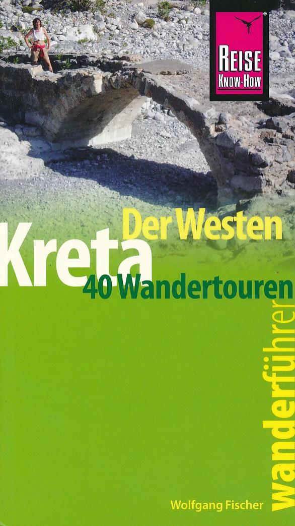 Wandelgids Kreta - Der Westen   Reise Know How