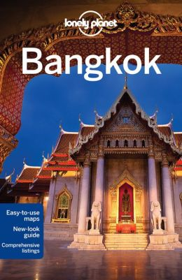 Reisgids Lonely Planet Bangkok City Guide   Lonely Planet