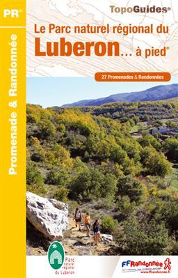 Wandelgids PN01 Le Parc naturel régional du Luberon... à pied   FFRP