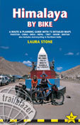 Fietsgids Himalaya by Bike  (Nepal - Tibet - India - Bhutan)   Trailblazer