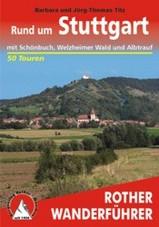 Wandelgids Rund um Stuttgart mit Sch�nbuch, Welzheimer Wald und Albtrauf    Rother
