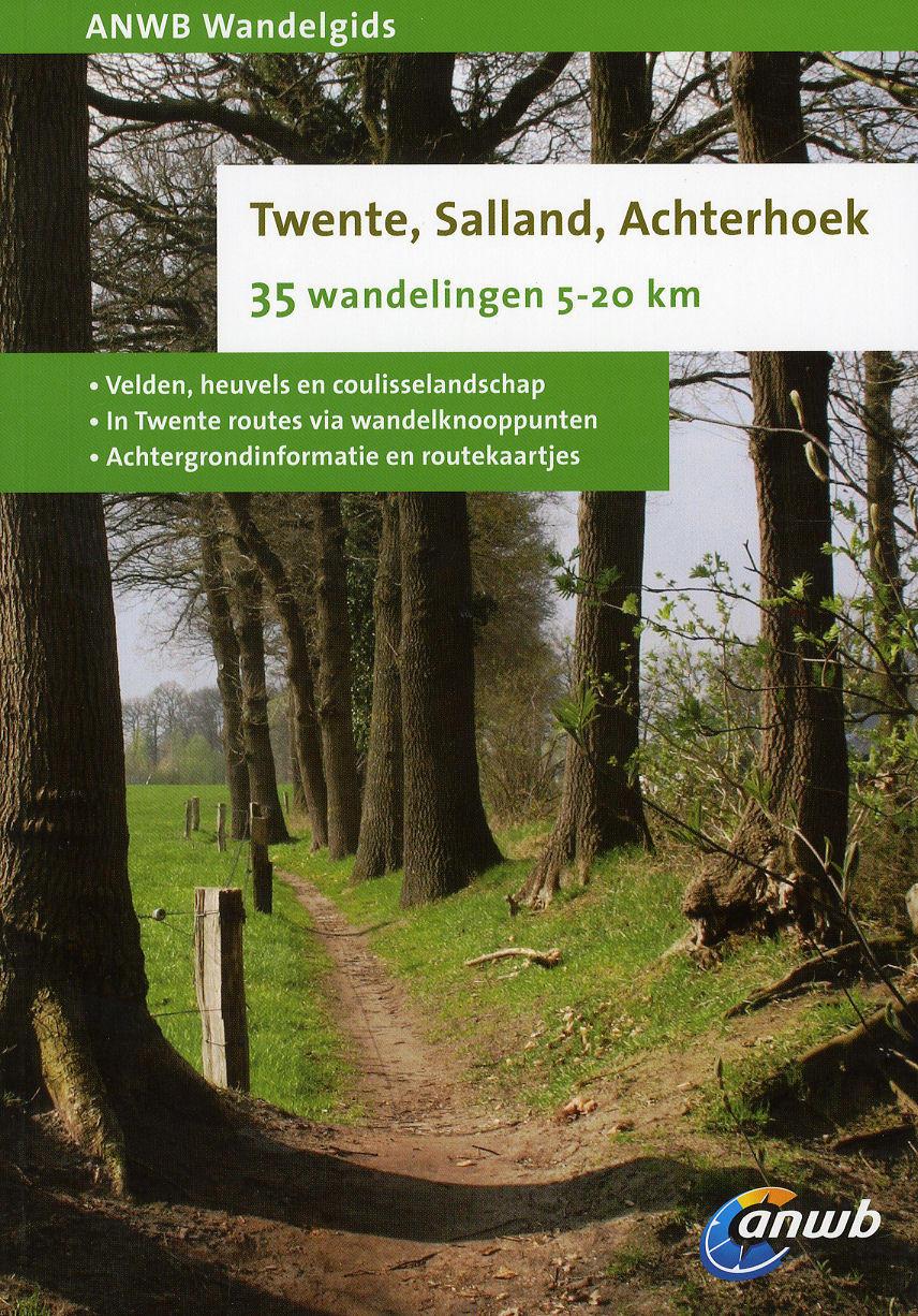 Wandelgids Twente, Salland en Achterhoek   ANWB