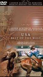 DVD USA best of the West, Californi�, Nevada en Arizona : Landen achter de Horizon :