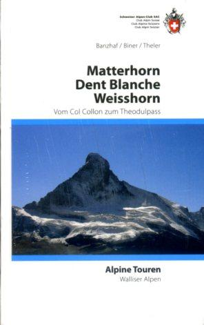 Wandelgids Clubf�hrer Walliser Alpen Band 3 Vom Col Collon zum Theodulpass   Schweizer Alpen Club