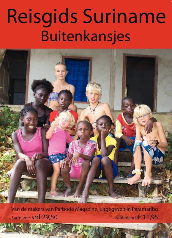 Reisgids Suriname Buitenkansjes 50 prachtige bestemmingen   Parbode