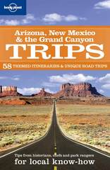 Reisgids Lonely Planet Arizona, New Mexico & Grand Canyon Trips : Lonely Planet :
