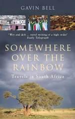 Reisverhaal - Reisverslag Somewhere over the rainbow - Travels in South Africa - Zuid-Afrika   Gavin Bell