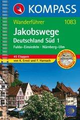 Wandelgids Jakobswege Duitsland teil 1 S�d (Fulda - Einsiedeln - N�rnberg - Ulm) St. Jacobsroute   Kompass 1083