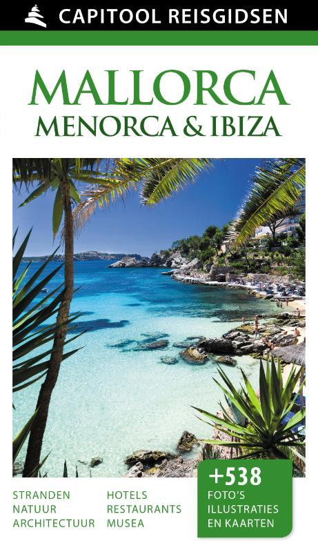 Reisgids Mallorca, Menorca en Ibiza   Capitool