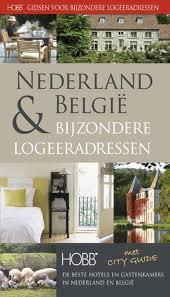 Bed en Breakfast Gids -  Bijzondere Logeeradressen in Nederland en België   Hobb