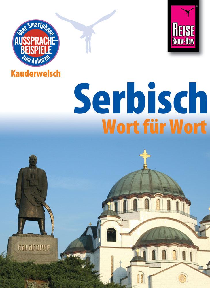 Taalgids - woordenboek Serbisch Wort für Wort - Servisch   Reise Know How
