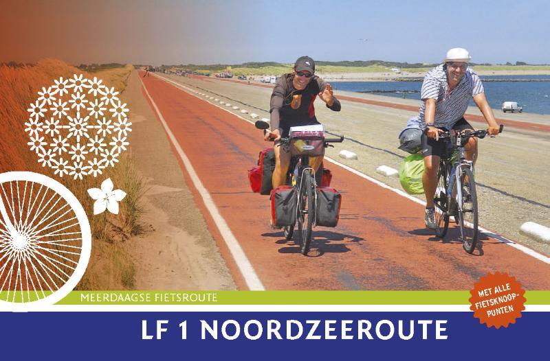 Fietsgids LF1 Internationale Noordzeeroute Den Helder - Boulogne sur Mer   Buijten en Schipperheijn