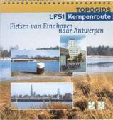 Fietsgids LF51 Fietsen van Eindhoven naar Antwerpen   Grote Routepaden