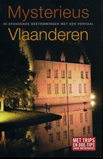 Reisgids Mysterieus Vlaanderen - 60 spannende bestemmingen met een verhaal   Davidsfonds