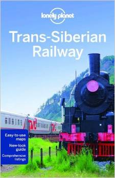 Reisgids Lonely Planet Trans-Siberian Railway - Transsiberië Expres   Lonely Planet
