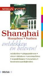 Reisgids Shanghai Hangzou Suzhou   Merian Live