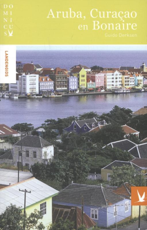 Reisgids Aruba, Bonaire en Curacao   Dominicus