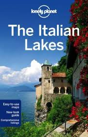 Reisgids Lonely Planet Italian Lakes - Italiaanse Meren   Lonely Planet