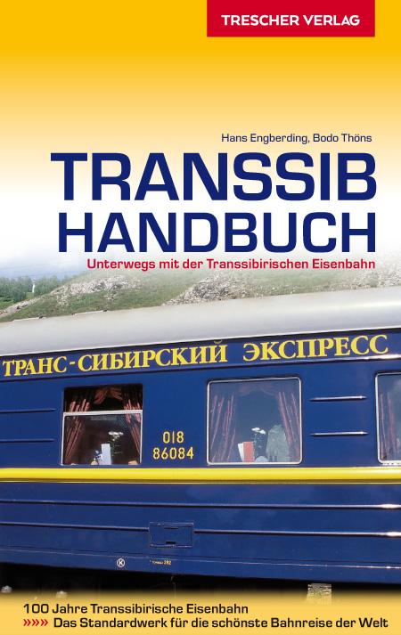Reisgids Transsib-Handbuch - Trans Siberië express   Trescher Verlag