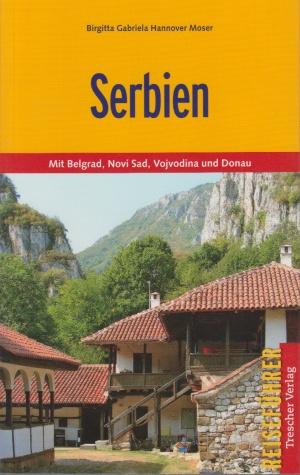 Reisgids Serbien entdecken - Servië   Trescher Verlag