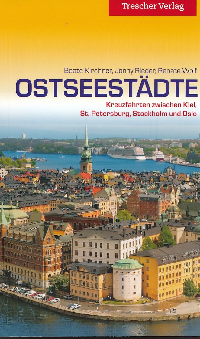 Reisgids Ostseest�dte entdecken - Steden langs de Oostzee   Trescher verlag