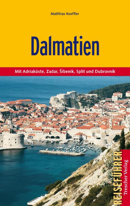 Reisgids Dalmatien - Dalmatië   Trescher Verlag