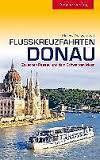 Reisgids Donaukreuzfahrt - Donau riviercruise van Passau naar Zwarte Zee   Trescher Verlag