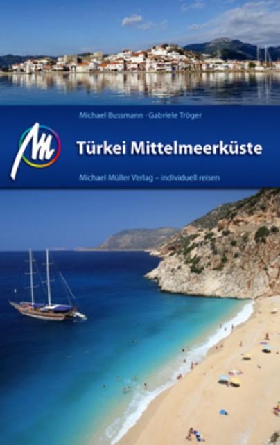 Reisgids Türkei Mittelmeerküste - Turkije middellandse zeekust   Michael Muller Verlag