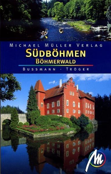 Reisgids Südböhmen Böhmerwald - Zuid Bohemen Tsjechië   Michael Muller Verlag