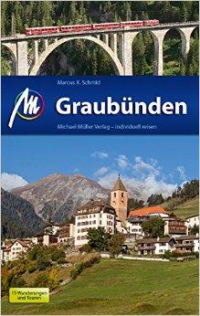 Reisgids Graub�nden   Michael Muller Verlag