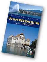Reisgids Genferseeregion  - Regio Meer van Geneve   Michael Muller Verlag
