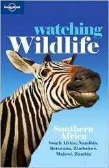 Natuur Reisgids Watching Wildlife Southern Africa - zuidelijk Afrika   Lonely Planet