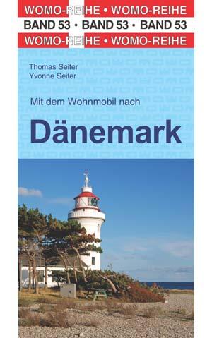 Campergids - Camperplaatsen Band 53: Mit dem Wohnmobil nach Dänemark - Denemarken   Womo Verlag