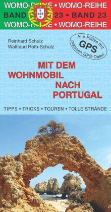 Campergids - Camperplaatsen Band 23: Mit dem Wohnmobil nach Portugal   Womo Verlag