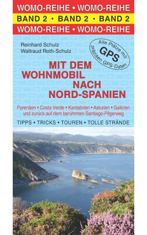 Campergids - Camperplaatsen Band 02: Mit dem Wohnmobil nach Spanien (Nord; Atlantik) Costa Verde    Womo Verlag band 2