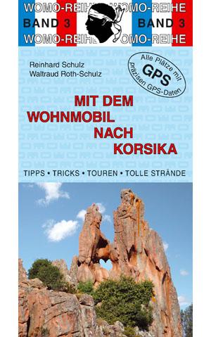 Campergids - Camperplaatsen Band 03: Mit dem Wohnmobil nach Korsika - Corsica    Womo Verlag
