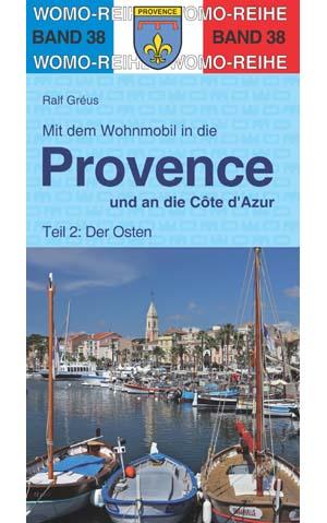 Campergids - Camperplaatsen Band 38: Mit dem Wohnmobil in die Provence / Côte d' Azur (Ost)   Womo Verlag