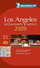Hotel en Restaurantgids Los Angeles 2009 : Michelin rode gids :