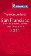 Hotel en Restaurantgids San Francisco 2011 : Michelin rode gids :