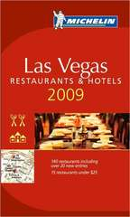Hotel en Restaurantgids Las Vegas 2009 : Michelin rode gids :