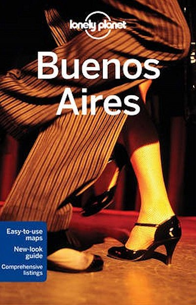 Reisgids Lonely Planet Buenos Aires City Guide   Lonely Planet