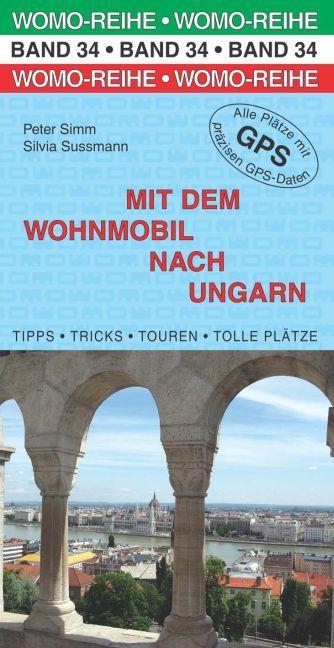 Campergids - Camperplaatsen Band 34: Mit dem Wohnmobil nach Ungarn - Camper Hongarije   Womo Verlag
