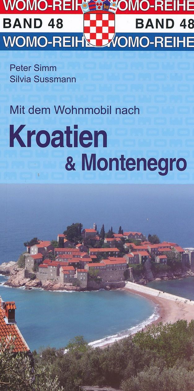 Campergids - Camperplaatsen Band 48: Mit dem Wohnmobil nach Kroatien Montenegro - Camper Kroatië   Womo Verlag