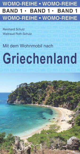 Campergids - Camperplaatsen Band 01: Mit dem Wohnmobil nach Griechenland Griekenland   Womo Verlag